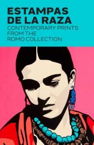 Estampas de la Raza: Contemporary Prints from the Romo Collection